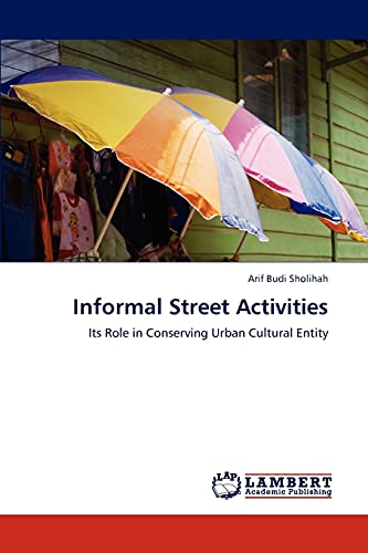 Informal Street Activities: Arif Budi Sholihah