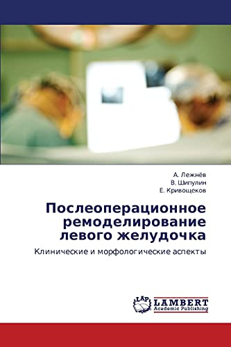 Posleoperatsionnoe Remodelirovanie Levogo Zheludochka: A. Lezhnyev