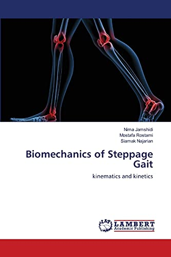 Biomechanics of Steppage Gait: Jamshidi, Nima /