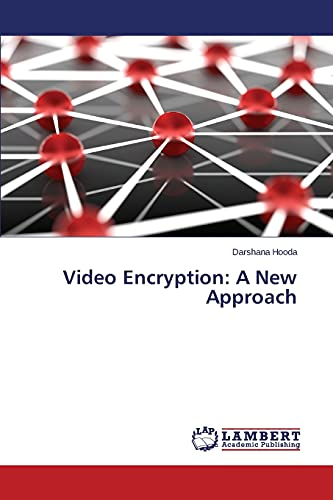 9783847347767: Video Encryption: A New Approach