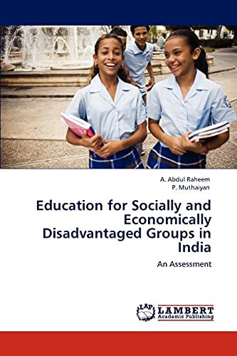 9783847348856: Education for Socially and Economically Disadvantaged Groups in India: An Assessment