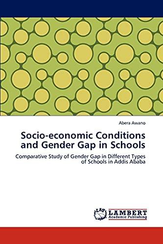 Socio-Economic Conditions and Gender Gap in Schools: Abera Awano