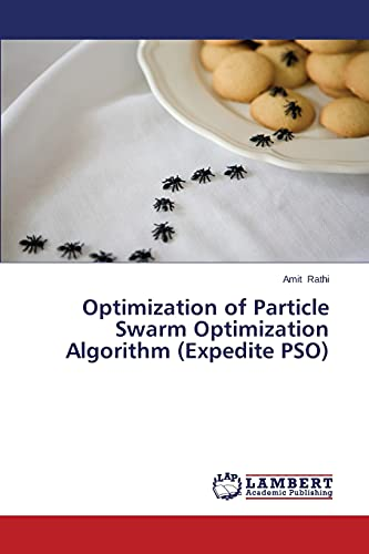 9783847349259: Optimization of Particle Swarm Optimization Algorithm (Expedite PSO)
