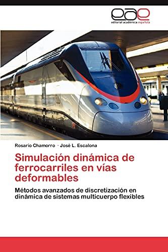 9783847350538: Simulacion Dinamica de Ferrocarriles En Vias Deformables