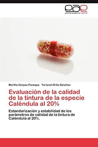 9783847350668: Evaluación de la calidad de la tintura de la especie Caléndula al 20%