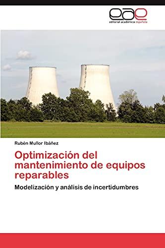 Optimizacion del Mantenimiento de Equipos Reparables: Rub� n Mullor Ibáñez