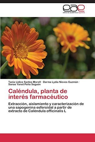 Calendula, Planta de Interes Farmaceutico: Tania Lidice Santos Morell