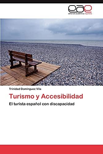 9783847351153: Turismo y Accesibilidad: El turista español con discapacidad (Spanish Edition)