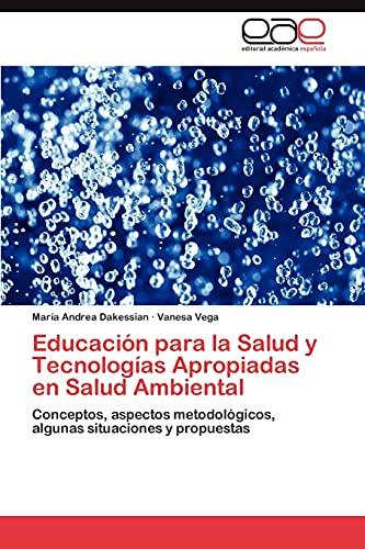 Educaci N Para La Salud Y Tecnolog As Apropiadas En Salud Ambiental