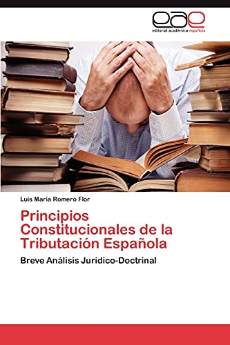 9783847352198: Principios Constitucionales de la Tributación Española