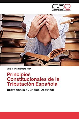 Principios Constitucionales de La Tributacion Espanola: Luis MarÃa Romero Flor