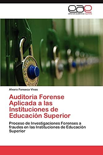 9783847352280: Auditoria Forense Aplicada a Las Instituciones de Educacion Superior