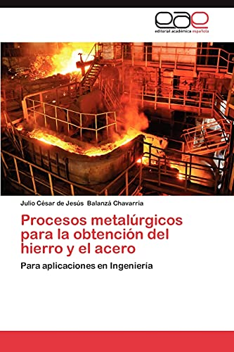 9783847352426: Procesos Metalurgicos Para La Obtencion del Hierro y El Acero