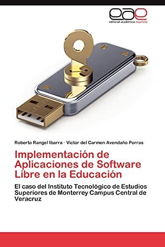 Implementacion de Aplicaciones de Software Libre En La Educacion: Roberto Rangel Ibarra