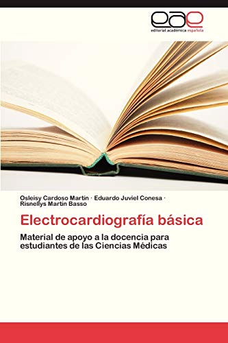 Electrocardiografia Basica: Eduardo Juviel Conesa