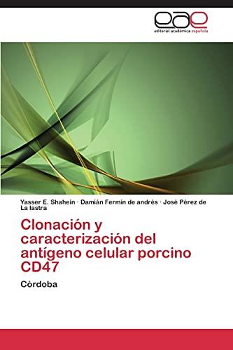 9783847353423: Clonación y caracterización del antígeno celular porcino CD47