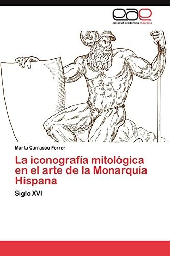 La Iconografia Mitologica En El Arte de: Marta Carrasco Ferrer