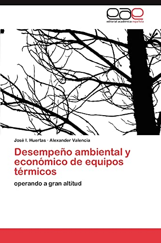 Desempeño ambiental y económico de equipos térmicos: José I. Huertas