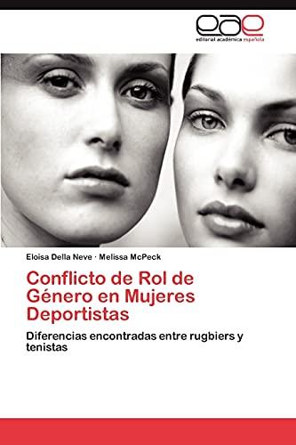 Conflicto de Rol de Genero En Mujeres: Eloisa Della Neve