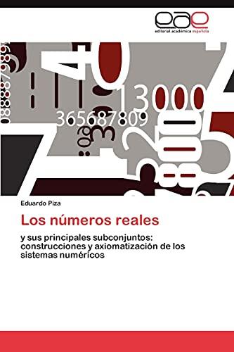 Los Numeros Reales: Eduardo Piza