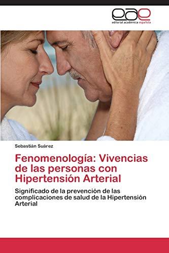 9783847355281: Fenomenologia: Vivencias de Las Personas Con Hipertension Arterial