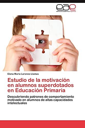 Estudio de la motivación en alumnos superdotados en Educación Primaria: Descubriendo patrones de ...
