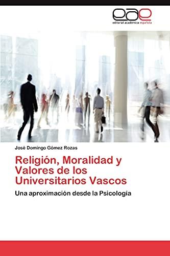 9783847355670: Religión, Moralidad y Valores de los Universitarios Vascos