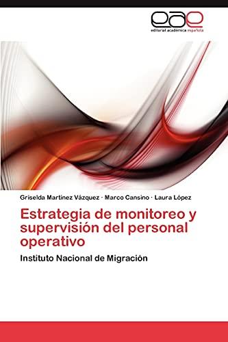 9783847356318: Estrategia de monitoreo y supervisión del personal operativo