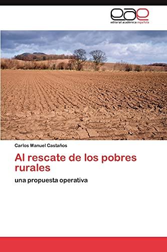 9783847356790: Al rescate de los pobres rurales