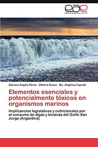 Elementos Esenciales y Potencialmente Toxicos En Organismos Marinos: Otmaro Roses