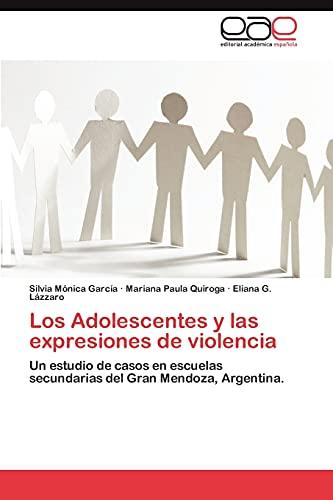 9783847357100: Los Adolescentes y Las Expresiones de Violencia