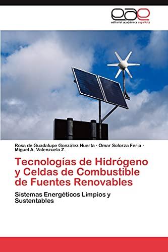 Tecnologias de Hidrogeno y Celdas de Combustible: Rosa De Guadalupe