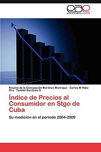 Indice de Precios Al Consumidor En Stgo: Rosal a De