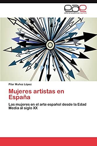9783847358473: Mujeres Artistas En Espana