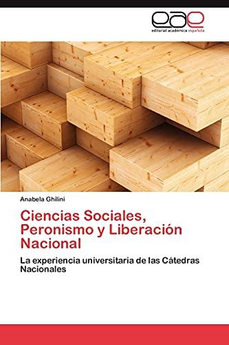 Ciencias Sociales, Peronismo y Liberacion Nacional: Anabela Ghilini