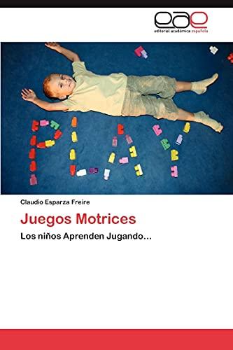 Juegos Motrices: Claudio Esparza Freire