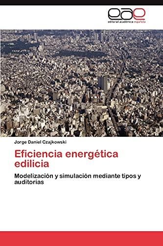 Eficiencia Energetica Edilicia: Jorge Daniel Czajkowski