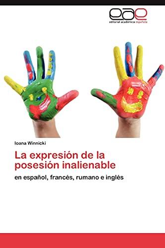 La expresión de la posesión inalienable: Ioana Winnicki