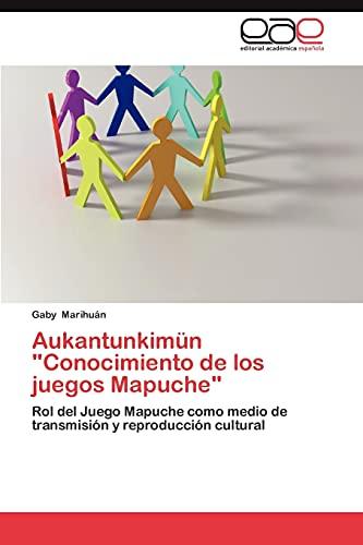 """Aukantunkimün """"Conocimiento de los juegos Mapuche"""": Rol: Marihuán, Gaby"""