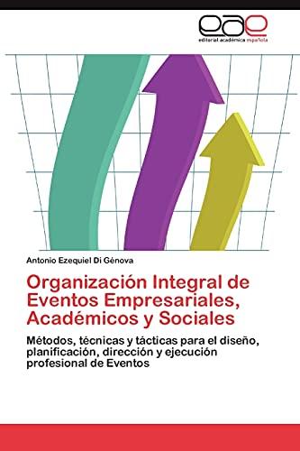 9783847360810: Organizacion Integral de Eventos Empresariales, Academicos y Sociales