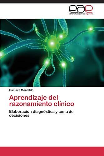 Aprendizaje del Razonamiento Clinico: Gustavo Montaldo