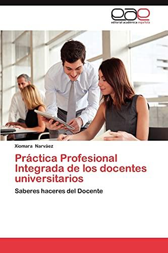 Practica Profesional Integrada de Los Docentes Universitarios: Xiomara Narváez