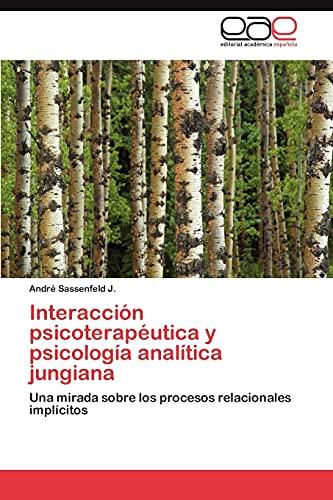 9783847363002: Interacción psicoterapéutica y psicología analítica jungiana