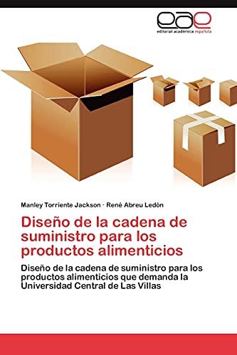 9783847364092: Diseno de La Cadena de Suministro Para Los Productos Alimenticios