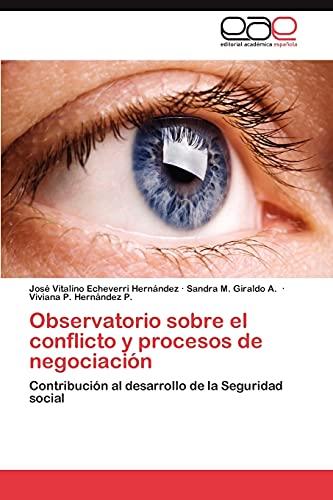 Observatorio sobre el conflicto y procesos de: José Vitalino Echeverri