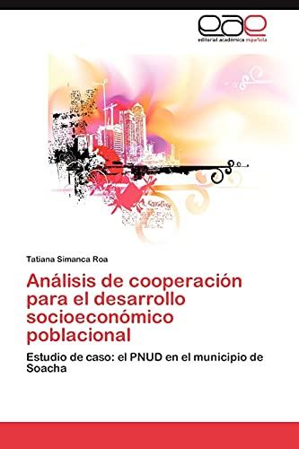 Analisis de Cooperacion Para El Desarrollo Socioeconomico Poblacional: Tatiana Simanca Roa