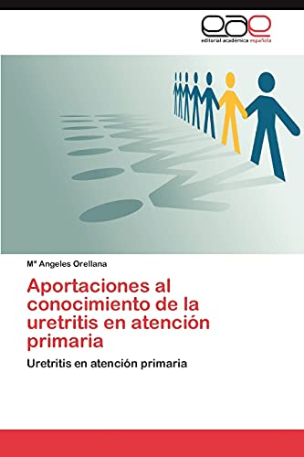 Aportaciones al conocimiento de la uretritis en atención primaria: Uretritis en atención primaria (...