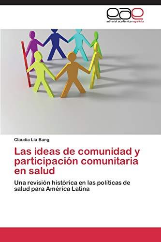 9783847365631: Las ideas de comunidad y participación comunitaria en salud