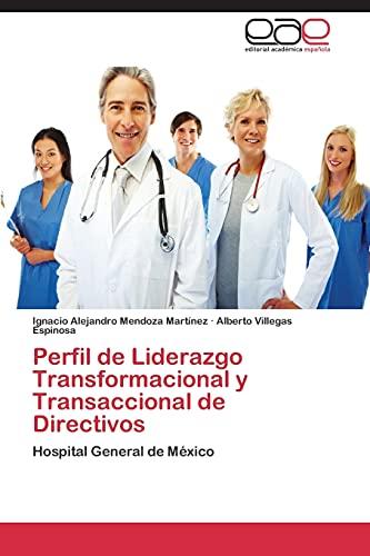 9783847365686: Perfil de Liderazgo Transformacional y Transaccional de Directivos: Hospital General de México (Spanish Edition)