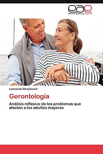 Gerontologia: Leonardo Strejilevich